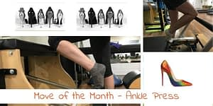 Pilates Ankle Press - Move of the Month - Jun17